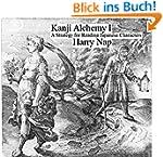 Kanji Alchemy I: A Strategy for Readi...