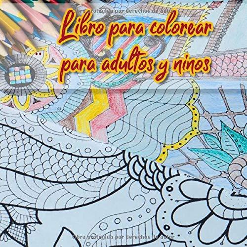 Libro para colorear para adultos y niños: Libro para colorear para niños y adultos con efecto antiestrés   39 motivos creativos e impresos por una ... y mayores   tamaño 21,59 cm x 21,59 cm