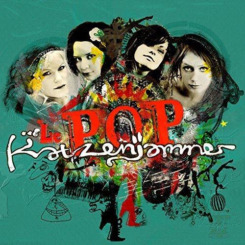 Le Pop by Katzenjammer (2013-05-04)