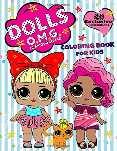 DOLLS OMG Glamor Squad Coloring Book for Kids: 40 Exclusive Illustrations