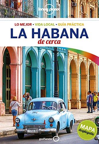 La Habana De cerca 1 (Guías De cerca Lonely Planet) por Brendan Sainsbury