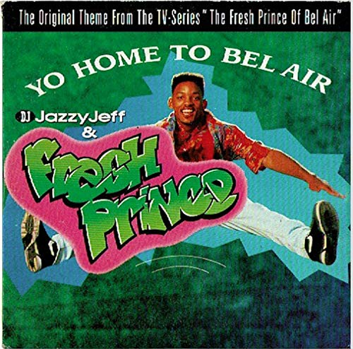 Yo Home to Bel Air/Parents Jus [Vinyl Single]