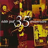 Songtexte von Édith Piaf - 35ème Anniversaire