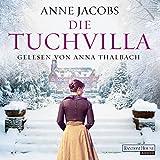 Die Tuchvilla: Die Tuchvilla-Saga 1