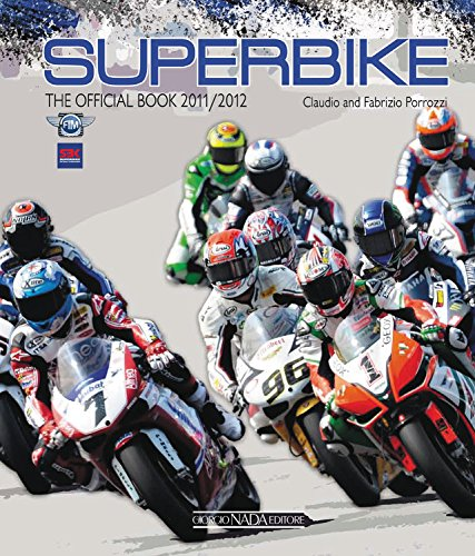 Superbike 2011-2012. The official book (Varie Moto) por Claudio Porrozzi