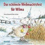 Das schönste Weihnachtsfest für Wilma - Serena Romanelli