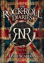 The Rock n Roll Diaries: Making it