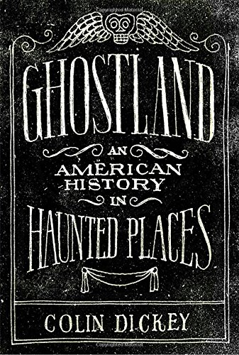 Ghostland: An American History in Haunted (Viking Halloween)