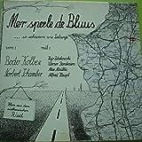 Bodo Kolbe , Norbert Schamber - Mer Speele De Bluus - Dickworz Bladde - DWB 19771