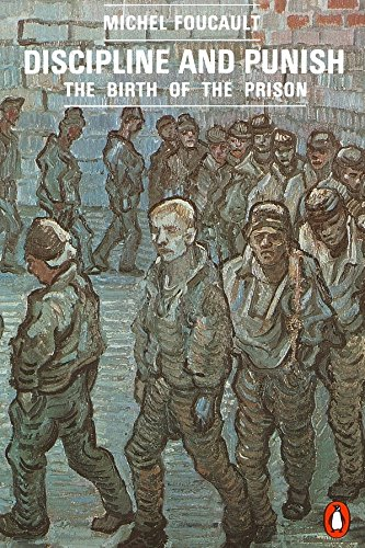 Discipline and Punish: The Birth of the Prison (Penguin Social Sciences) por Michel Foucault