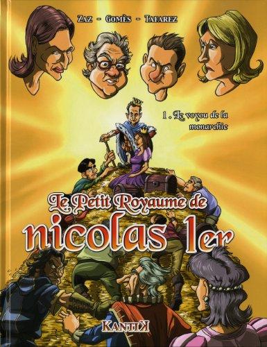 Le petit royaume de Nicolas 1er, Tome 1 : Le voyou de la monarchie