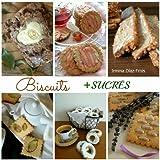 Biscuits + SUCRÉS (Spanish Edition)