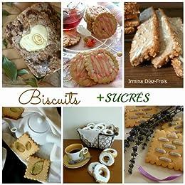 Biscuits + SUCRÉS (Spanish Edition) von [Martín, Irmina Díaz-Frois]