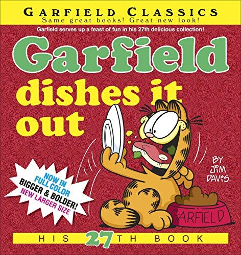 Garfield Dishes It Out: His 27th Book by Jim Davis (April 29,2014)