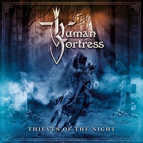 Human Fortress: Thieves of the Night (Audio CD)