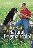 Hunde erziehen mit Natural Dogmanship®