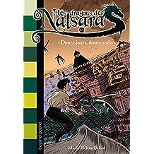 Les dragons de Nalsara, tome 13: Douze jours, douze nuits