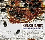 Songtexte von Hamilton de Holanda Quinteto - Brasilianos