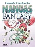 """Afficher """"Apprendre à dessiner des mangas fantasy"""""""