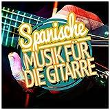 Spanische Musik Für Die Gitarre
