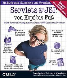 Servlets and JSP von Kopf bis Fuß: Sicher durch die Prüfung zum Sun Certified Web Component Developer