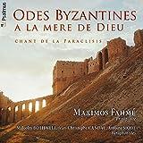Odes Byzantines : A la Mère de Dieu
