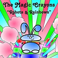 Robots and Rainbows