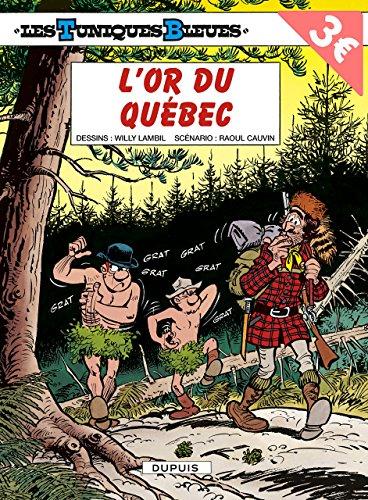 Tuniques Bleues, tome 26 : L'or du Q...