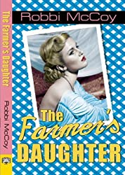 The Farmer's Daughter by Robbi Mccoy (2014-02-18)