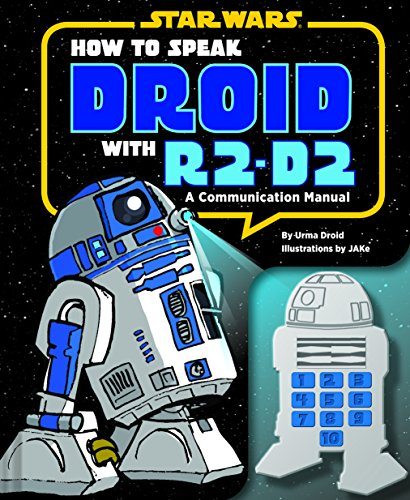 How to Speak Droid with R2-D2: A Communication Manual (Star Wars) por Urma Droid