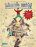 Mach mit!: 192 Seiten - rätseln, spielen, lernen für clevere Kids