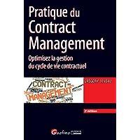 Pratique du Contract Management, 2ème Ed.