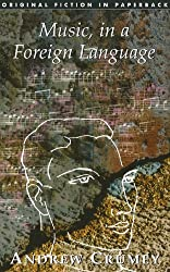 Music, in a Foreign Language (Original Fiction In Paperback Book 0)