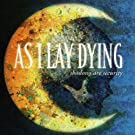 Shadows Are Security [Limited Edition + DVD] by As I Lay Dying
