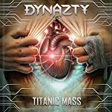 Dynazty: Titanic Mass (Audio CD)