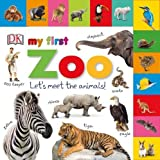 Tabbed Board Books My First Zoo (My First Tabbed Board Book)