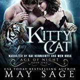 Kitty Cat: Age of Night, Book 1