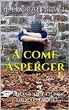A come Asperger: Il mio cuore oltre i tuoi ostacoli