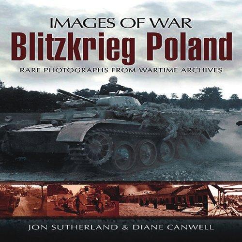 Blitzkreig Poland (Images of War) por Jonathan Sutherland