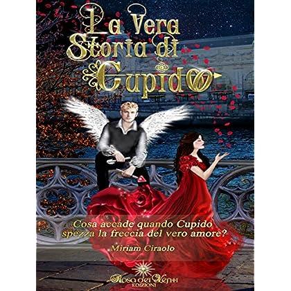 La Vera Storia Di Cupido (Be My Valentine)