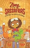 Dragons and Marshmallows: 1 (Zoey and the Sassafras)