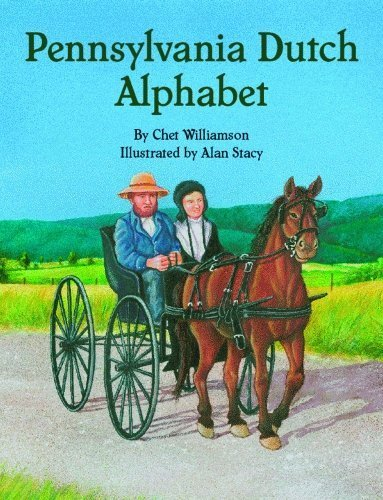 Pennsylvania Dutch Alphabet by Chet Williamson (2007-09-28)