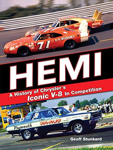 Hemi A History Of Chrysler S Iconic V 8 In Competition