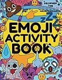 Emoji Activity Book: Awesome Emoji Book for Kids, Boys, Girls, Teens & Adults - Emoji Drawing, Dot-to-Dot, Mazes, Pixel Art, Emoji Coloring Book & ... Toys, Emoji Stuff and Emoji Party Supplies