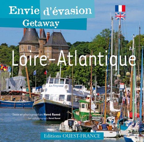 Envie d'évasion : Loire-Atlantique