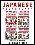 Japanese Vocabulary - English/Japanese Flashcards - 4 books in 1 (Flashcard eBooks)