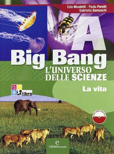 big-bang-luniverso-delle-scienze-vol-a-b-c-d-con-espansione-online-per-la-scuola-media