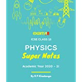 Exam18 ICSE Class 10 Physics Super Notes Workbook (Complete Theory Revision) (2020-21 Session)
