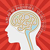 Atlas of Prejudice: The Complete Stereotype Map Collection
