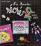 Nos années Récré A2, 1978-1988
